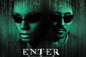 Enter the Matrix – dentro la Matrice