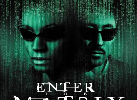 Enter the Matrix – dentro la Matrice