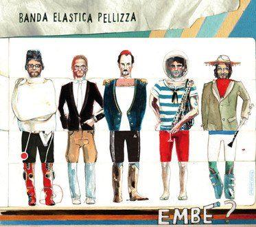Banda Elastica Pellizza – Embè?
