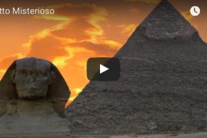 Egitto Misterioso – VIDEO