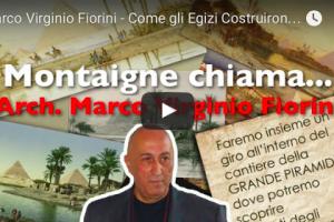Marco Virginio Fiorini – Come gli Egizi Costruirono le Piramidi – VIDEO