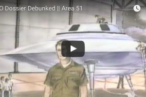 UFO Dossier Debunked – Area 51
