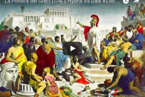 La Politica dei Greci [1/4] Hybris Vs Dike #ZoonPolitikon