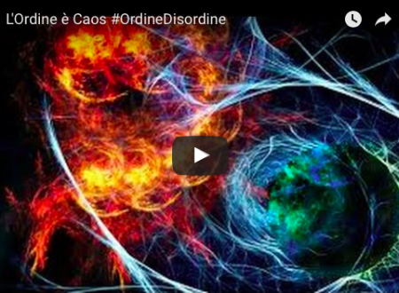 L'Ordine è Caos #OrdineDisordine