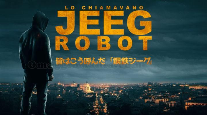 Lo Chiamavano Jeeg Robot – Il Supereroe italico