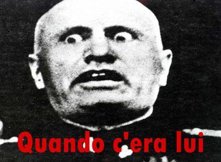 Tutte le cose buone che Mussolini NON ha mai fatto, e dovreste chiedervi perché qualcuno ci crede